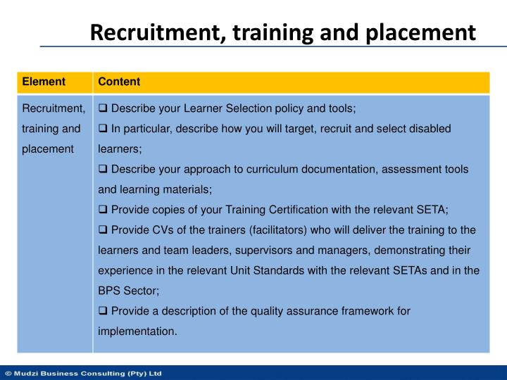 Recruitment, training and placement