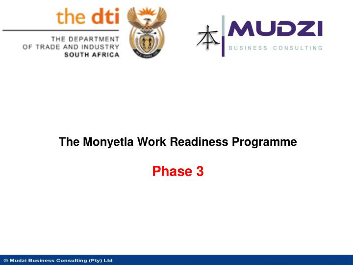 The Monyetla Work Readiness Programme