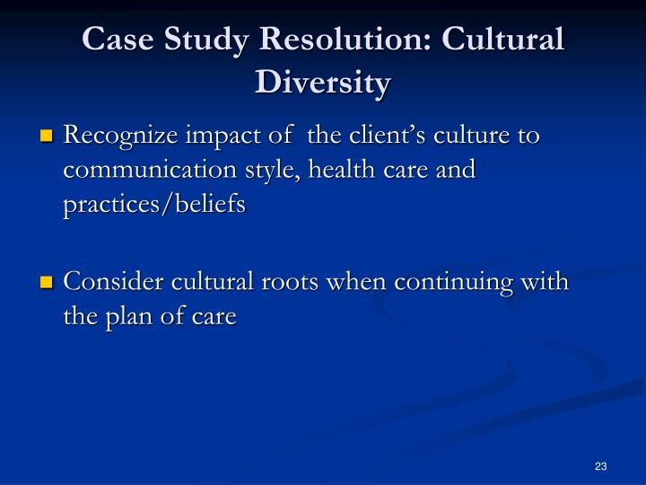 Case Study Resolution: Cultural Diversity