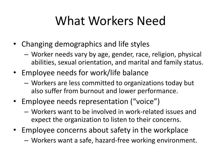What Workers Need