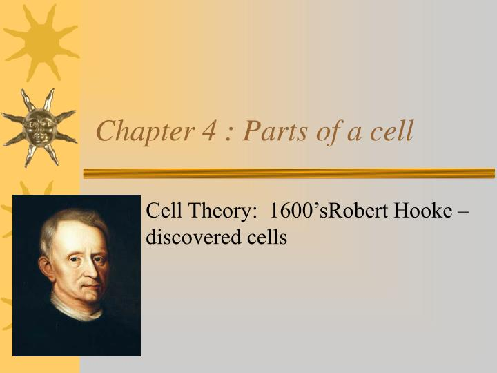 Chapter 4 parts of a cell