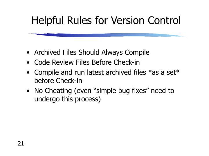 Helpful Rules for Version Control