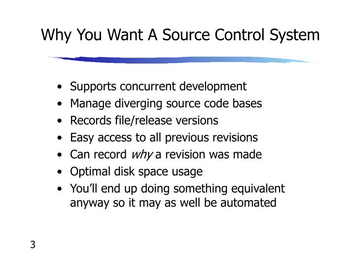 Why you want a source control system