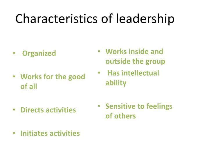 Characteristics of leadership