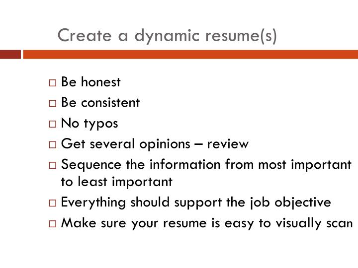 Create a dynamic resume(s)