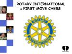 rotary international first move chess