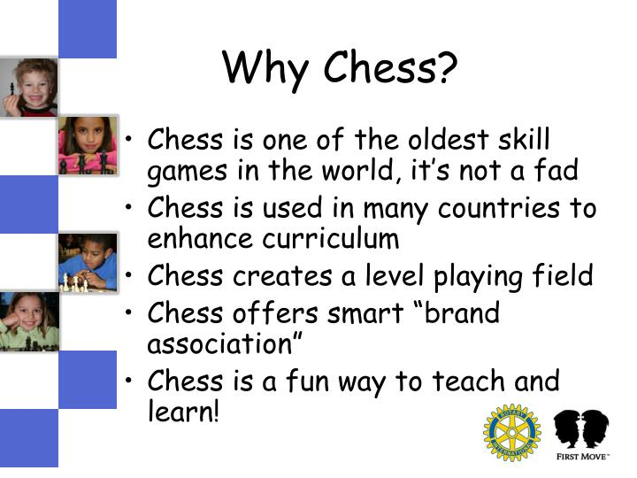 Why Chess?