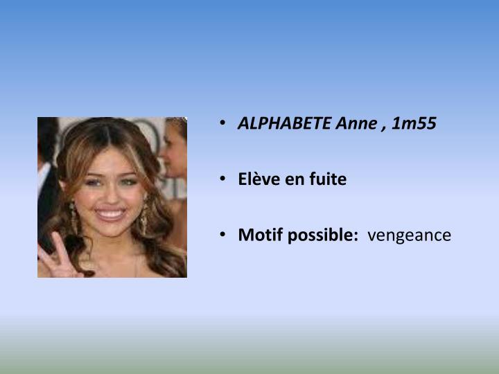 ALPHABETE Anne , 1m55