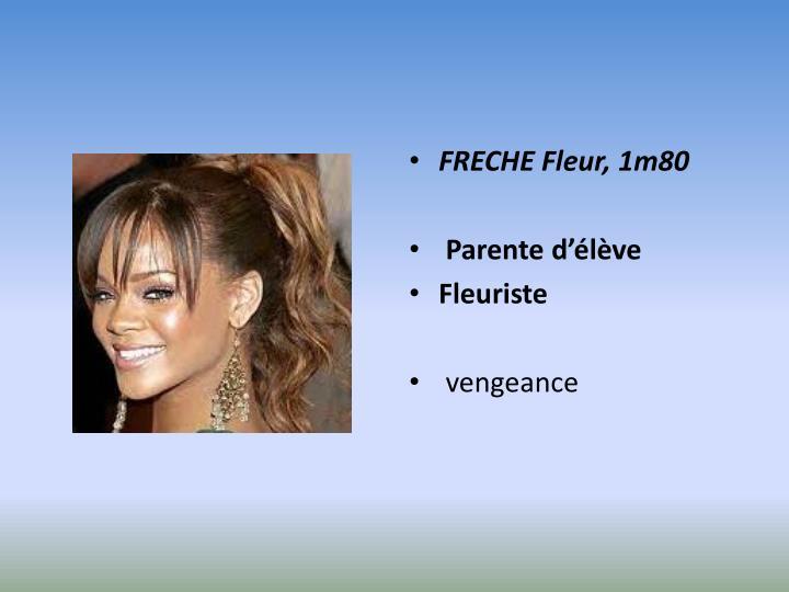 FRECHE Fleur, 1m80