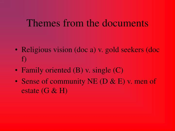 Themes from the documents