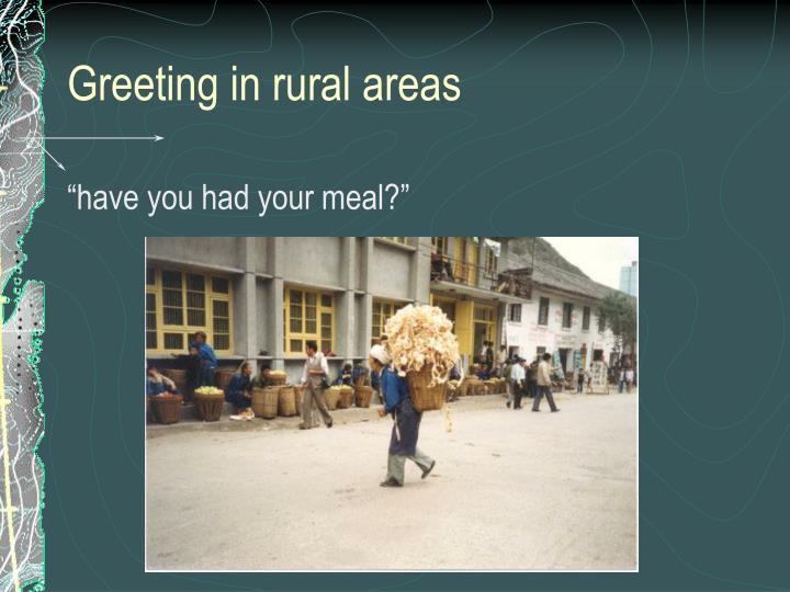 Greeting in rural areas