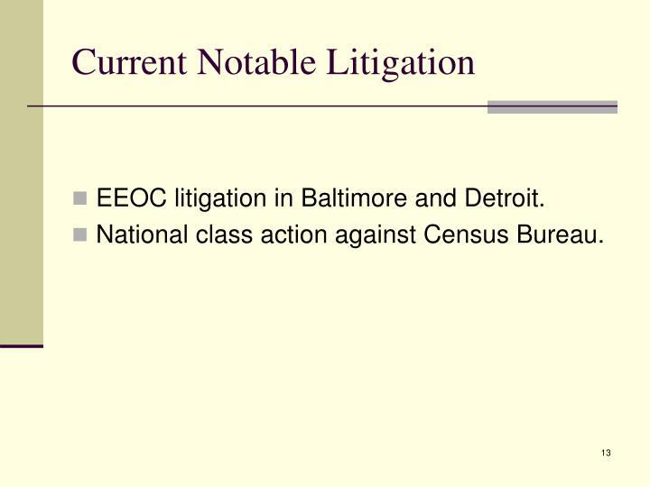 Current Notable Litigation