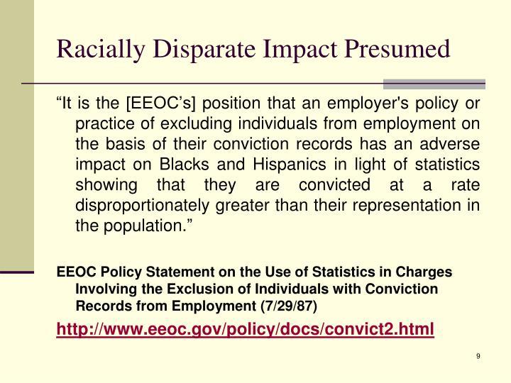 Racially Disparate Impact Presumed