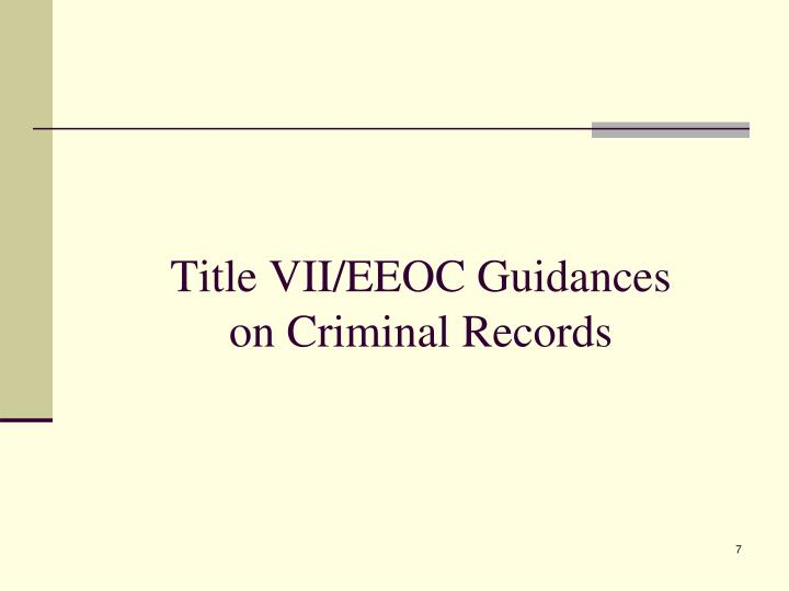 Title VII/EEOC Guidances