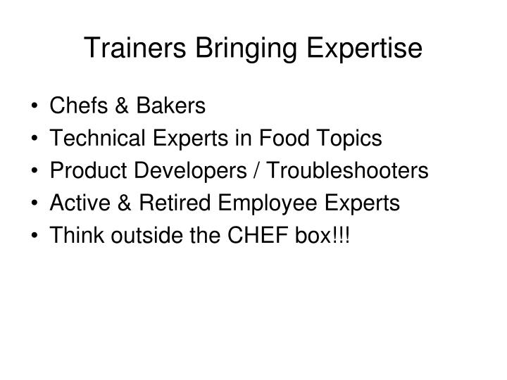 Trainers Bringing Expertise