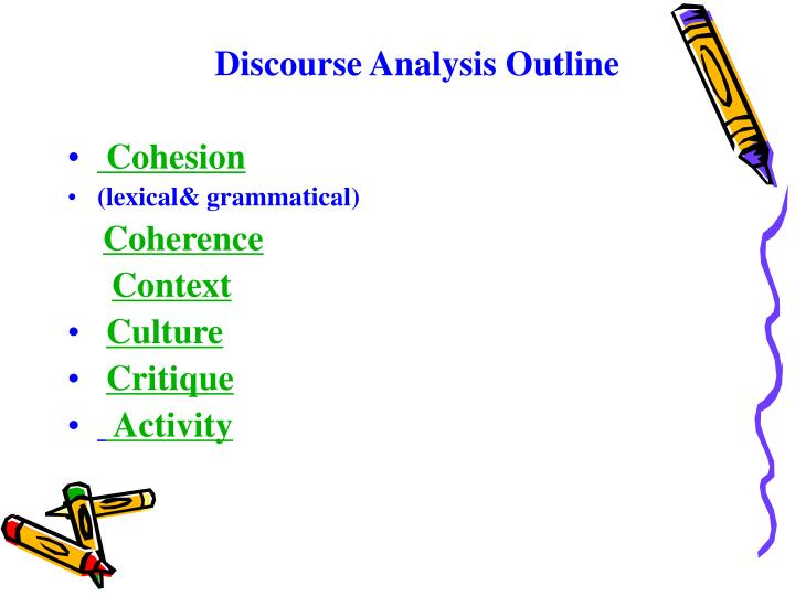 Discourse Analysis Outline