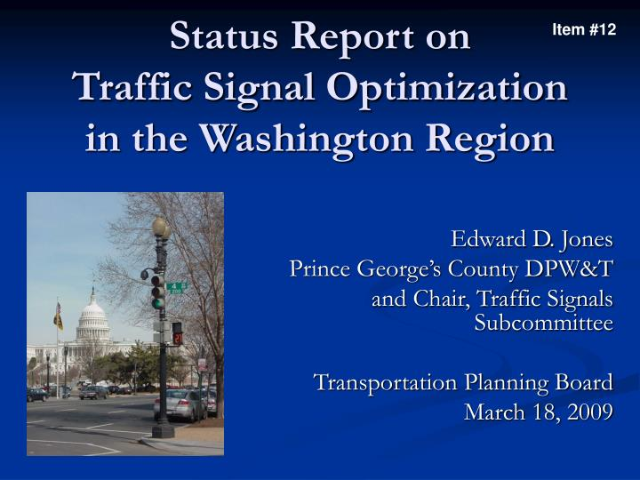 Status report on traffic signal optimization in the washington region
