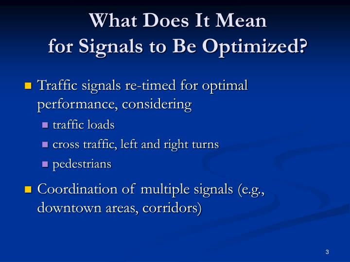 What does it mean for signals to be optimized
