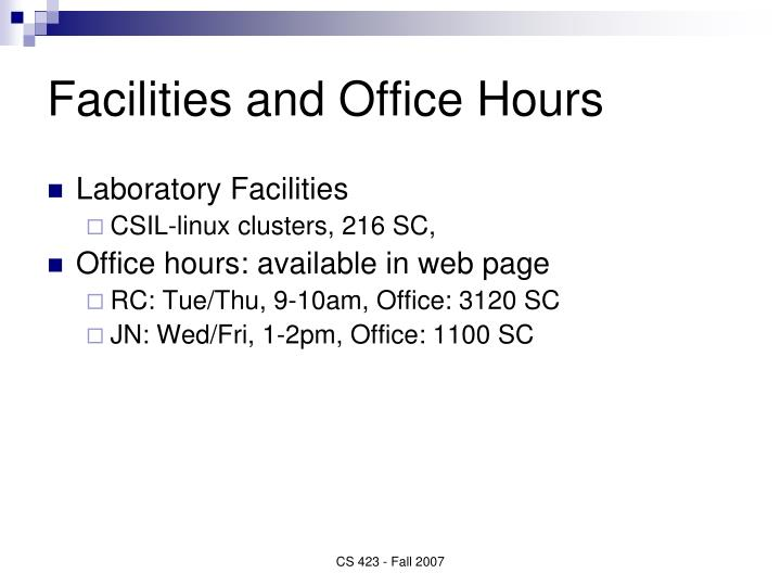 Facilities and Office Hours