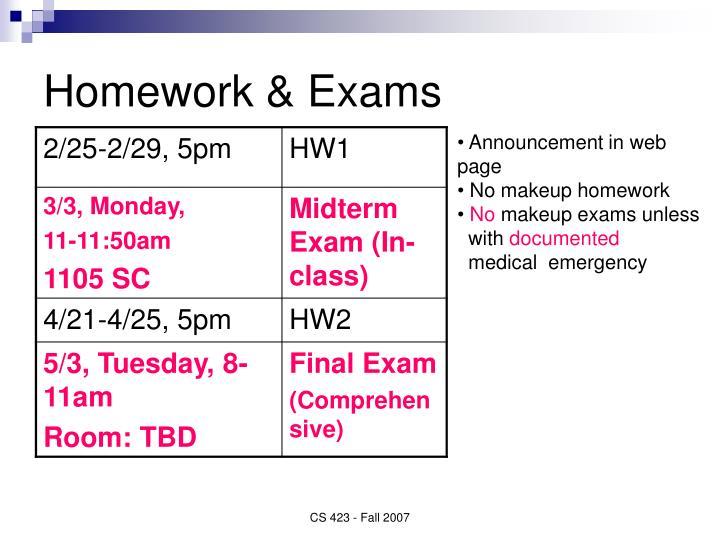 Homework & Exams