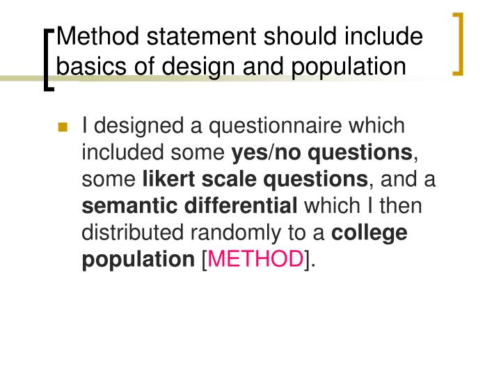 Method statement should include basics of design and population