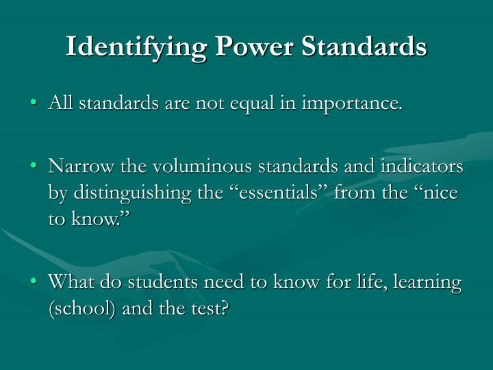 Identifying Power Standards