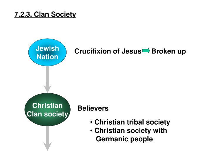 7.2.3. Clan Society