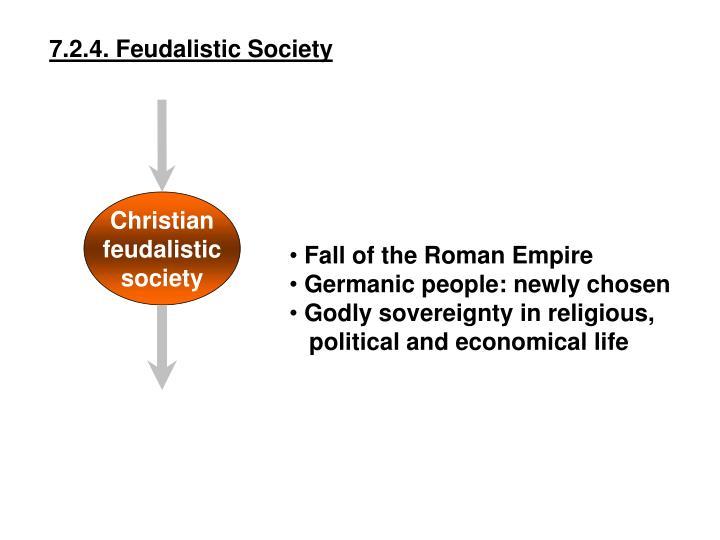 7.2.4. Feudalistic Society