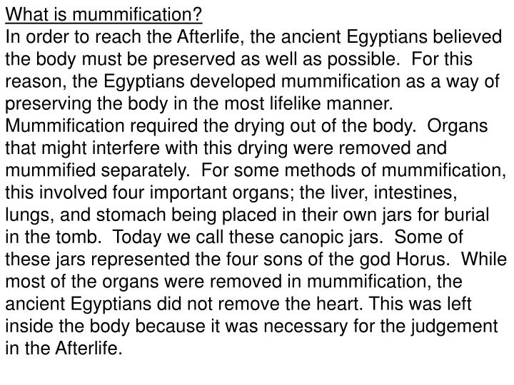What is mummification?