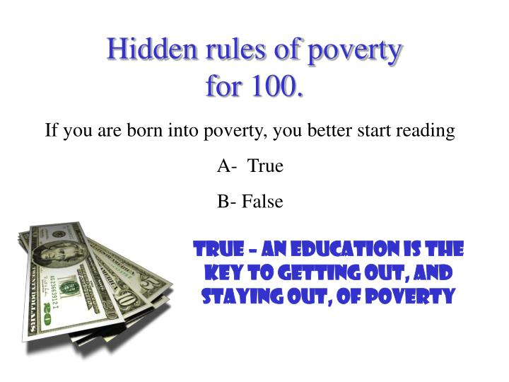 Hidden rules of poverty
