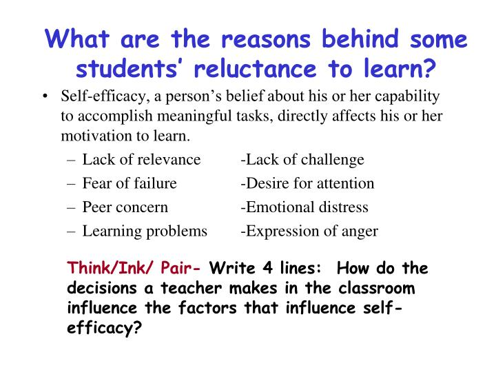 What are the reasons behind some students' reluctance to learn?