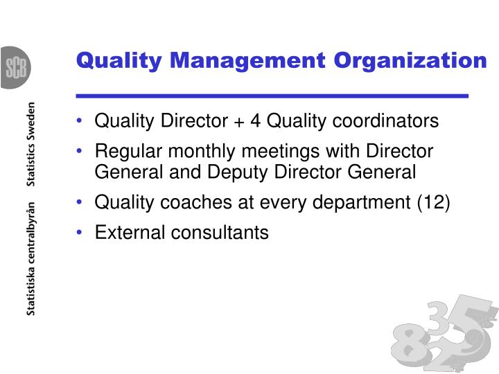 Quality management organization