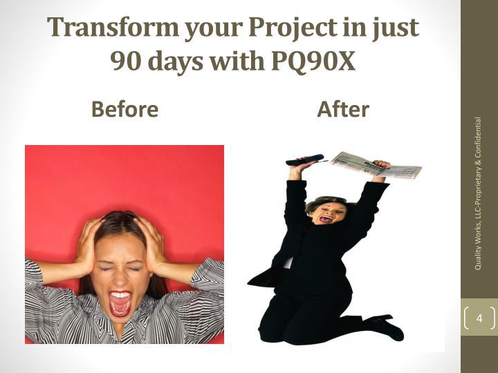 Transform your P