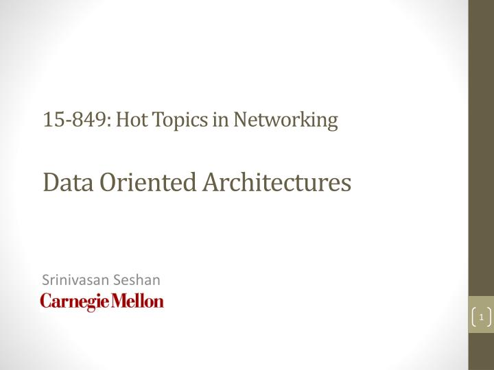 15 849 hot topics in networking data oriented architectures