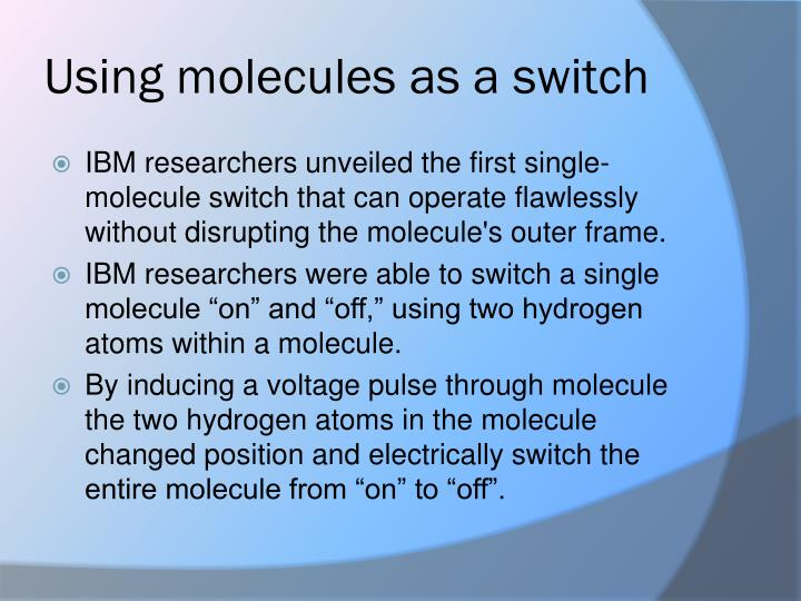 Using molecules as a switch