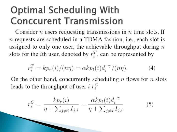 Optimal Scheduling With
