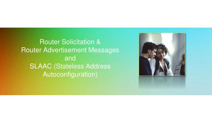 Router Solicitation &