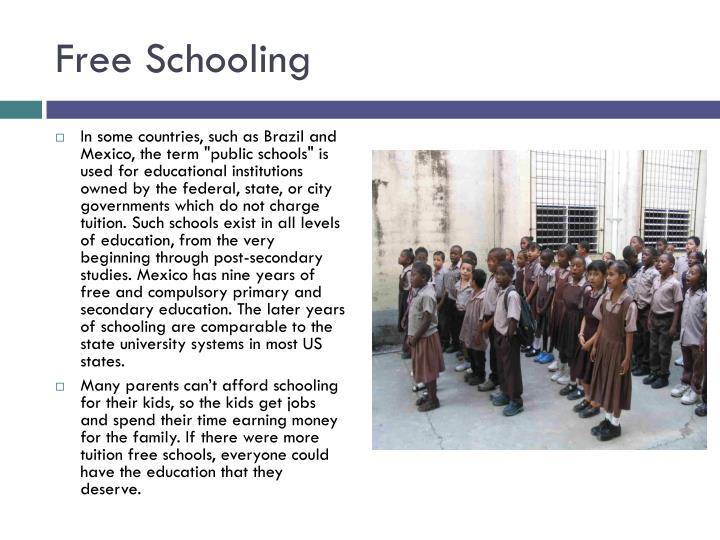 Free Schooling