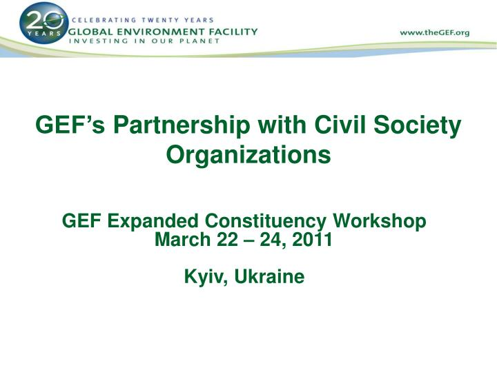 Gef s partnership with civil society organizations