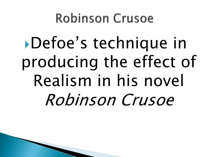 critical essay on robinson crusoe From a general summary to chapter summaries to explanations of famous quotes, the sparknotes robinson crusoe study guide has everything you need critical essays on.