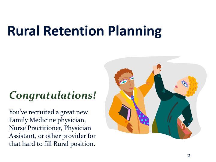 Rural Retention Planning