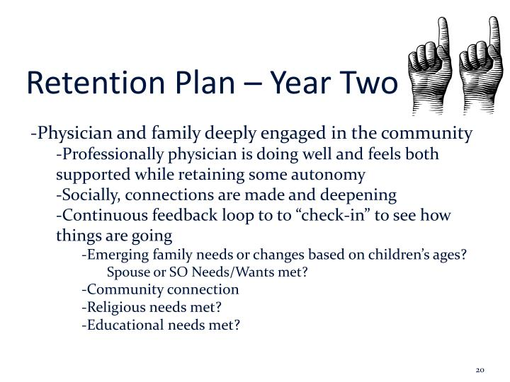 Retention Plan – Year Two