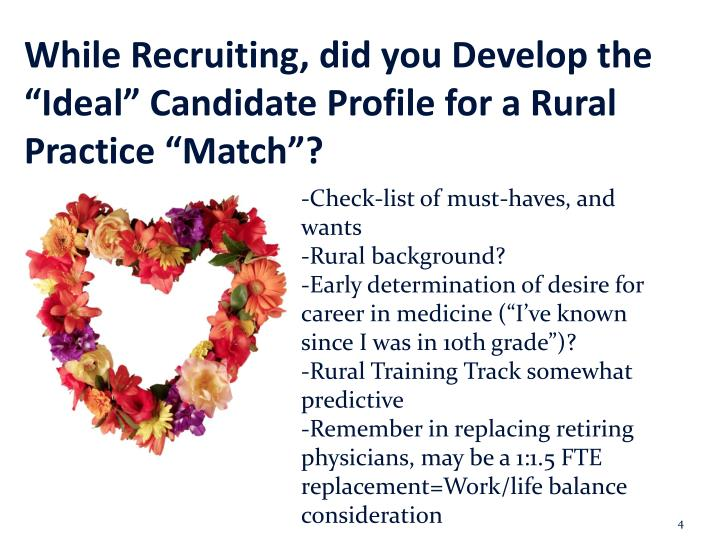 "While Recruiting, did you Develop the ""Ideal"" Candidate Profile for a Rural Practice ""Match""?"