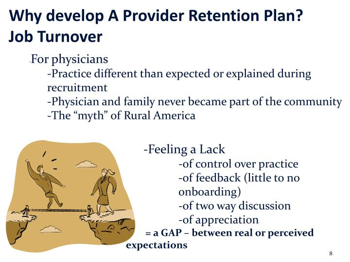 Why develop A Provider Retention Plan? Job Turnover
