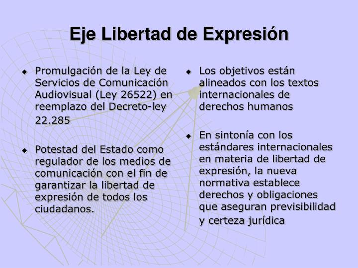 Promulgación de la Ley de Servicios de Comunicación Audiovisual (Ley 26522) en reemplazo del Decreto-ley 22.285