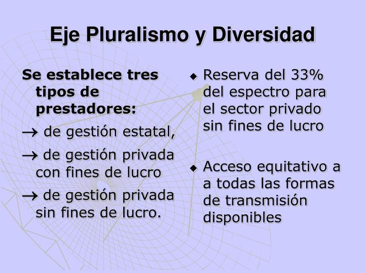 Se establece tres tipos de prestadores: