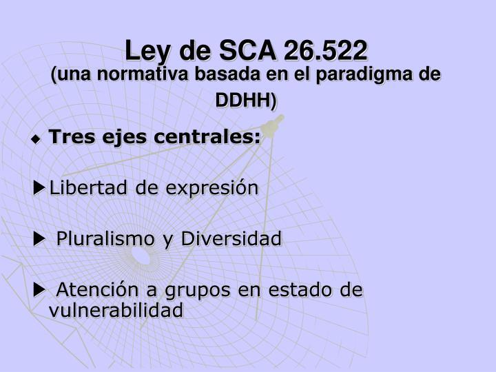 Ley de SCA 26.522