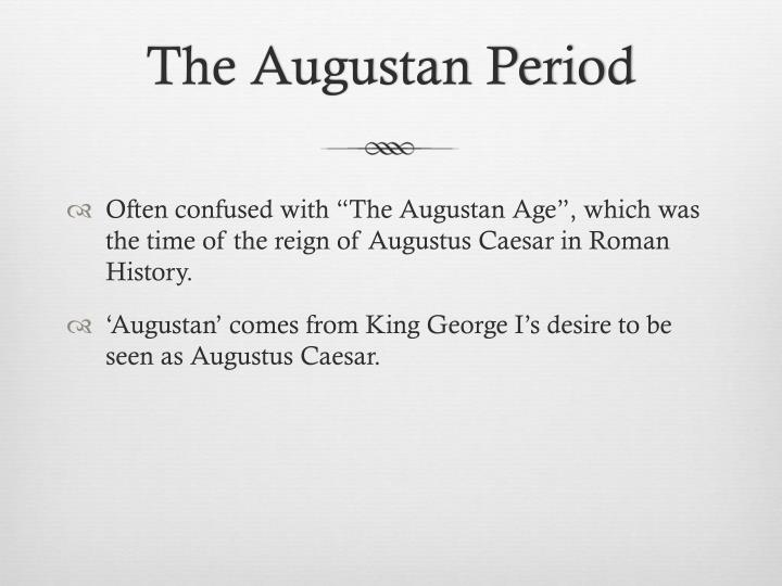 The Augustan Period