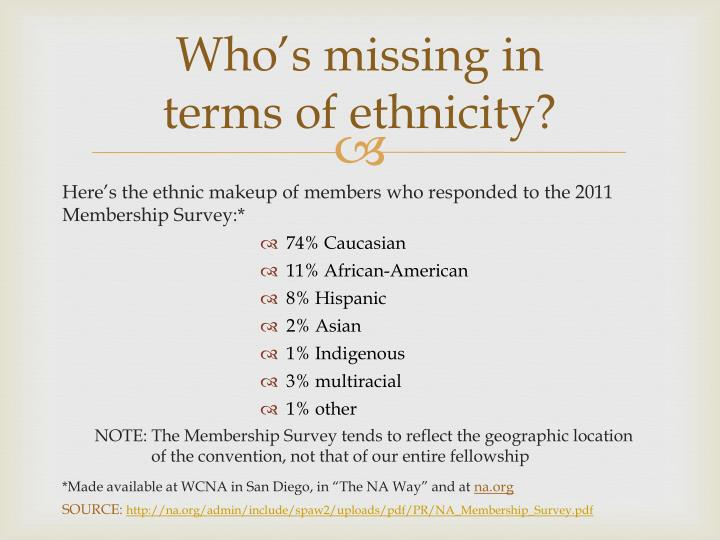 Who s missing in terms of ethnicity