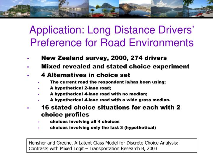 Application: Long Distance Drivers'